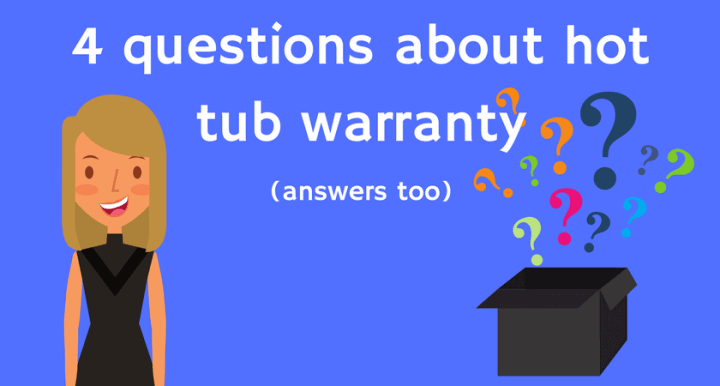 4 questions about hot tub warranty