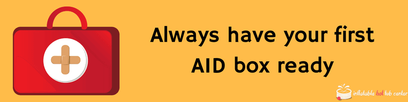 Always have your first AID box ready