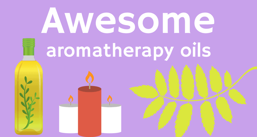 Awesome aromatherapy oils