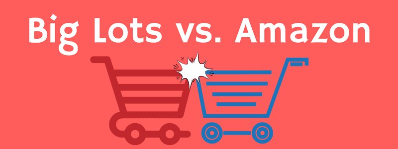 Big Lots vs. Amazon